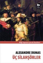 üç Silahşörler Alexandre Dumas