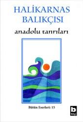 Anadolu Tanrıları - Halikarnas Balıkçısı