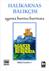 Aganta Burina Burinata Halikarnas Balıkçısı
