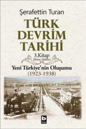 Türk Devrim Tarihi 3 I Şerafettin Turan