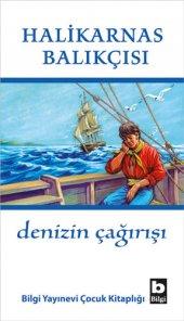 Denizin Çağırışı - Halikarnas Balıkçısı