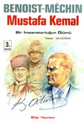 Mustafa Kemal Bir İmparatorluğun Ölümü Benoist...