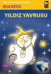 Yıldız Yavrusu - Ayla Kutlu