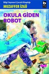 Okula Giden Robot Muzaffer İzgü