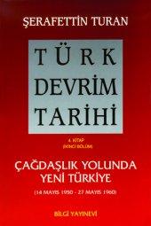 Türk Devrim Tarihi 4. Kitap Iı Şerafettin Turan...