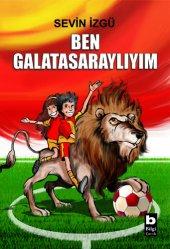 Ben Galatasaraylıyım Sevin İzgü
