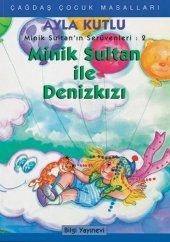 Minik Sultan ile Denizkızı - Ayla Kutlu