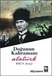 Doğunun Kahramanı Atatürk Bil� L N. Şimşir