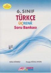 Esen Üçrenk 6.sınıf Türkçe Soru Bankası