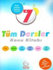 7. Sınıf Tüm Dersler Konu Kitabı Palme Yayıncılık