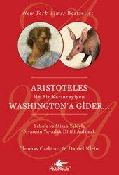 Aristoteles İle Bir Karıncayiyen Washingtona Gider