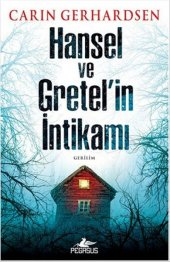 Hansel Ve Gretelin İntikamı
