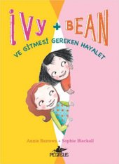 ıvy & Bean 2 Ve Gitmesi Gereken Hayalet Annie Barrowsso
