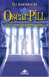Oscar Pill 3 Ölümsüzlerin Sırrı