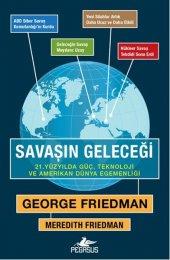 Savaşın Geleceği: 21. Yüzyılda Güç, Teknoloji ve Amerikan Dünya Egemenliği