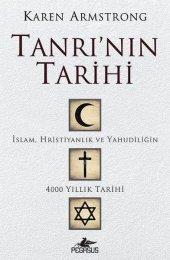 Tanrının Tarihi İslam, Hristiyanlık Ve...
