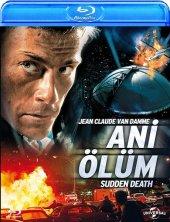 Sudden Death Ani Ölüm Blu Ray