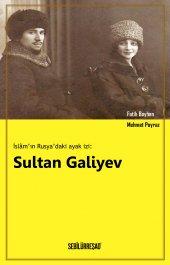 Isl� M In Rusya Daki Ayak İzi Sultan Galiyev
