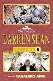 Trials Of Death The Saga Of Darren Shan 5 Manga Edition
