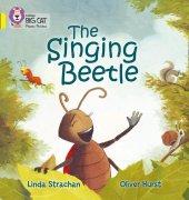 The Singing Beetle (Big Cat Phonics 3 Yellow)