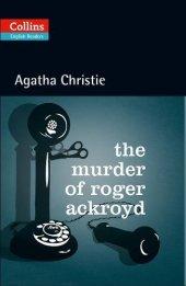 The Murder Of Roger Ackroyd +cd (Agatha Christie Readers)