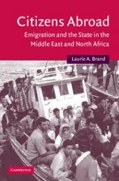 Citizens Abroad Emigration And The State İn The Middle East And North Africa