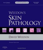 Weedons Skin Pathology Expert Consult & Online And Print