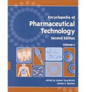 Encyclopedia Of Pharmaceutical Technology, Second Edition Volume 2 Of 3 (Print)