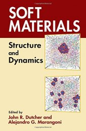 Soft Materials Structural And Dynamics