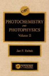 Photochemistry And Photophysics, Volume Iı
