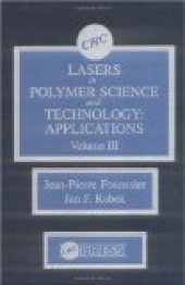 Lasers İn Polymer Science And Technology Applications, Volume Iıı