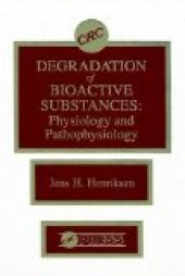 Degradation Of Bioactive Substances Physiology And Pathophysiology