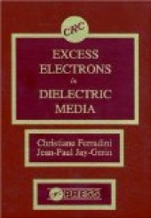 Excess Electrons İn Dielectric Media