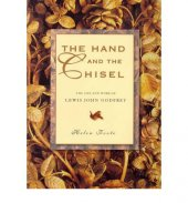 The Hand And The Chisel The Life And Work Of Lewis John Godfrey