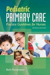 Pediatric Primary Care Practice Guidelines For Nurses