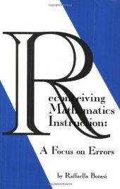 Reconceiving Mathematics Instruction