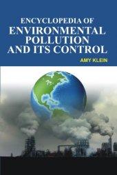 Encyclopedia Of Environmental Pollution Its Control (4 Volumes)