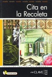 Cita En La Recoleta +audio Descargable (Lfee Nivel 3) İspanyolca Okuma Kitabı
