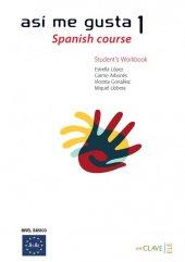 As� Me Gusta 1 Spanish Course Workbook (Etkinlik Kitabı) İspanyolca Temel Ve Orta Alt Seviye