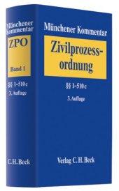 Münchener Kommentar Zur Zivilprozessordnung (Zpo) 01. � � 1 510c Mit Gerichtsverfassungsgesetz Und Nebengesetzen Bd. 1