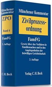 Münchener Kommentar Zur Zivilprozessordnung Bd. 4 Famfg