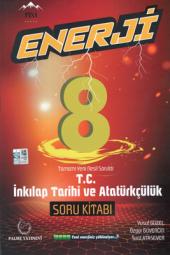 Enerji 8. Sınıf T.c İnkılap Tarihi Ve Atatürkçülük Soru Kitabı Palme Kitabevi