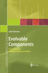 Evolvable Components From Theory To Hardware Implementations