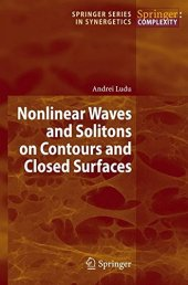 Nonlinear Waves And Solitons On Contours And Closed Surfaces