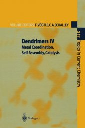 Dendrimers Iv Metal Coordination, Self Aseembly, Catalysis