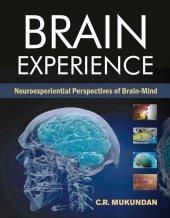 Brain Experience Neuroexperiental Perspectives Of Brain Mind