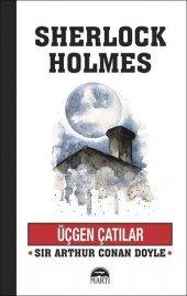 Sherlock Holmes Üçgen Çatılar Sir Arthur Conan Doyle Martı Yayınları