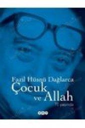 çocuk Ve Allah, 70 Yaşında Fazıl Hüsnü Dağlarca