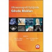 Ultrasonografi Eşliğinde Gövde Blokları