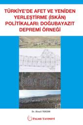 Türkiyede Afet Ve Yeniden Yerleştirme (İskan)...